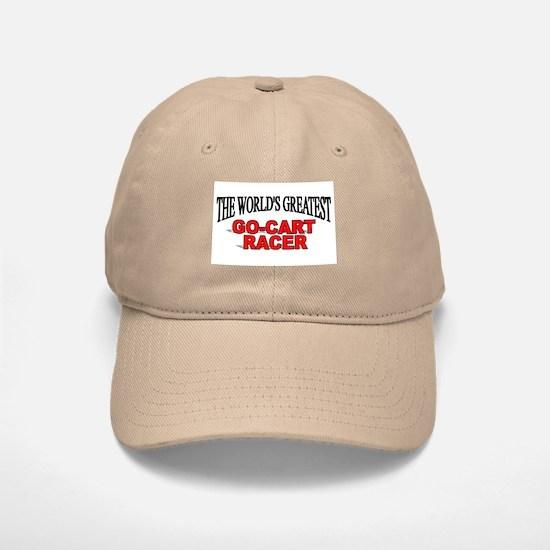"""""""The World's Greatest Go-Cart Racer"""" Baseball Baseball Cap"""