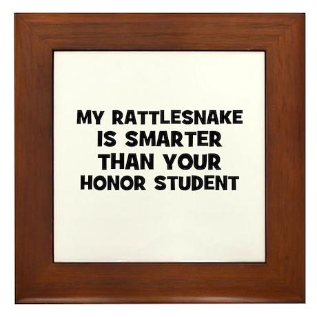 my rattlesnake is smarter tha Framed Tile