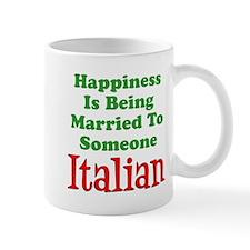 Happiness Married To Someone Italian Mugs