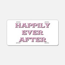 HAPPILY EVER AFTER Aluminum License Plate