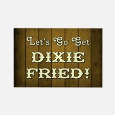 DIXIE FRIED! Magnets