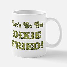 DIXIE FRIED! Mugs