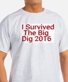 I Survived The Big Dig 2016 T-Shirt