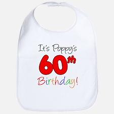 It's Poppy 60th Birthday Bib