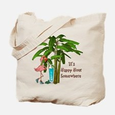It's Happy Hour Somewhere Tote Bag