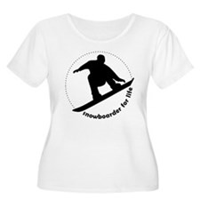 Snowboarder for life T-Shirt