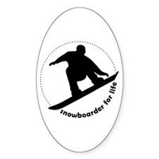 Snowboarder for life Oval Decal