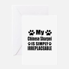 Chinese Sharpei is simply irreplacea Greeting Card