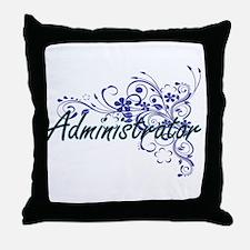 Administrator Artistic Job Design wit Throw Pillow