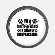 English Toy Spaniel is simply irreplace Wall Clock