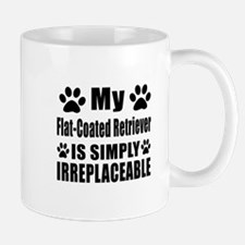 Flat-Coated Retriever is simply irrepla Mug