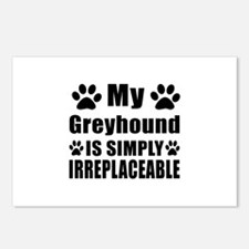 Greyhound is simply irrep Postcards (Package of 8)
