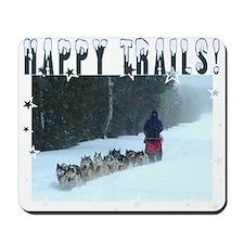 Happy Trails! Mousepad