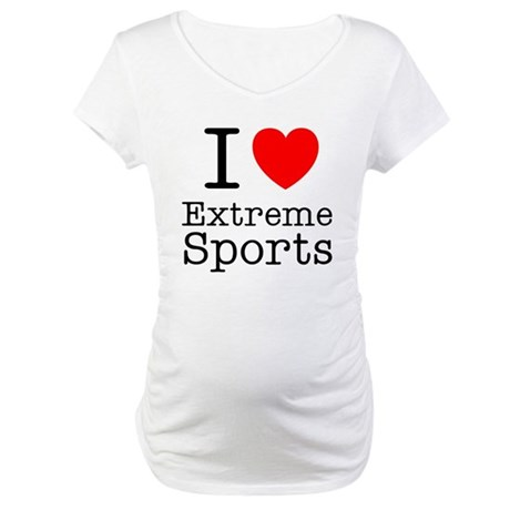 I love Extreme Sports Maternity T-Shirt