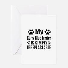 Kerry Blue Terrier is simply irrepla Greeting Card