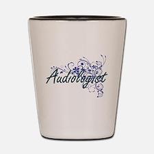 Audiologist Artistic Job Design with Fl Shot Glass