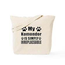 Komondor is simply irreplaceable Tote Bag