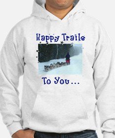 Happy Trails! Hoodie