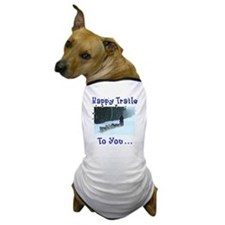 Happy Trails! Dog T-Shirt