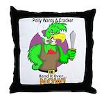 Polly Wants A Cracker Throw Pillow