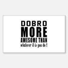 Dobro More Awesome Instrument Sticker (Rectangle)