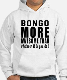 Bongos More Awesome Instrument Hoodie