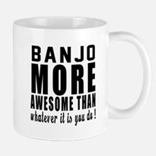 Banjo More Awesome Instrument Mug