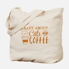 Crazy about cats and coffee Tote Bag