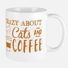 Crazy about cats and coffee Mugs