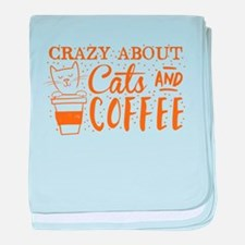 Crazy about cats and coffee baby blanket