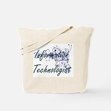 Information Technologist Artistic Job Des Tote Bag