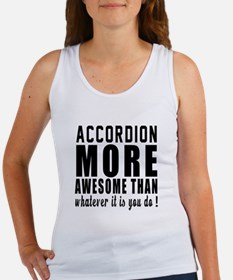 Accordion More Awesome Instrument Women's Tank Top