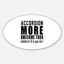 Accordion More Awesome Instrument Decal