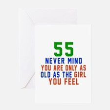 55 Never Mind Birthday Designs Greeting Card
