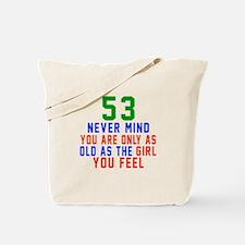 53 Never Mind Birthday Designs Tote Bag