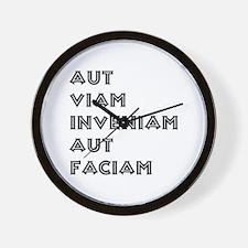 """Aut Viam Inveniam"" Wall Clock"