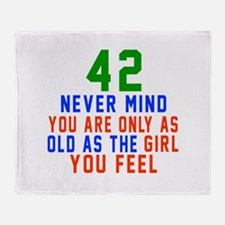 42 Never Mind Birthday Designs Throw Blanket