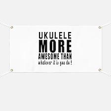 Ukulele More Awesome Instrument Banner