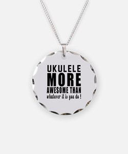 Ukulele More Awesome Instrum Necklace