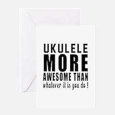 Ukulele More Awesome Instrument Greeting Card