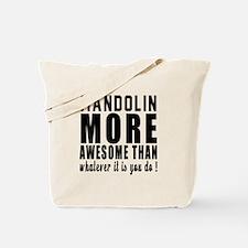 Mandolin More Awesome Instrument Tote Bag
