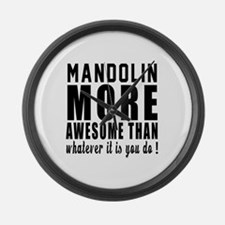 Mandolin More Awesome Instrument Large Wall Clock