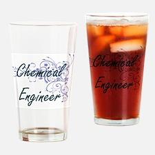 Chemical Engineer Artistic Job Desi Drinking Glass