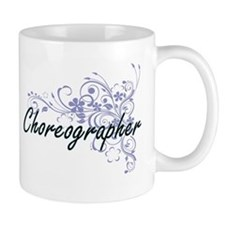 Choreographer Artistic Job Design with Flower Mugs