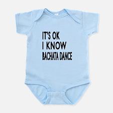 It is ok I know Bachata dance Infant Bodysuit