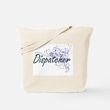 Dispatcher Artistic Job Design with Flowe Tote Bag