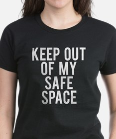Keep out of my safe space Tee