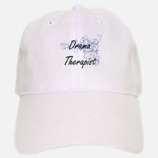 Drama Therapist Artistic Job Design with Flowe Baseball Baseball Cap