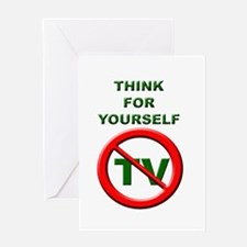 Think For Yourself No TV Greeting Card