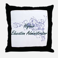 Higher Education Administrator Artist Throw Pillow